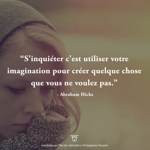 Sinquiéter-cest-utiliser-notre-imagination